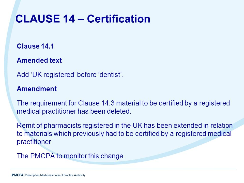 CLAUSE 14 – Certification