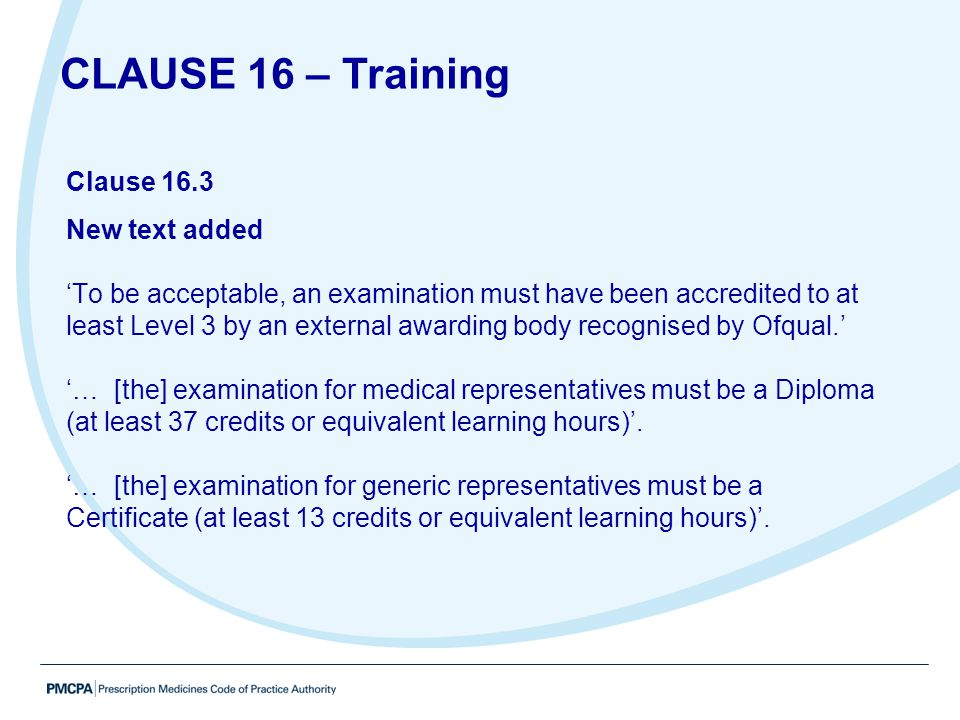 CLAUSE 16 – Training Clause 16.3 New text added