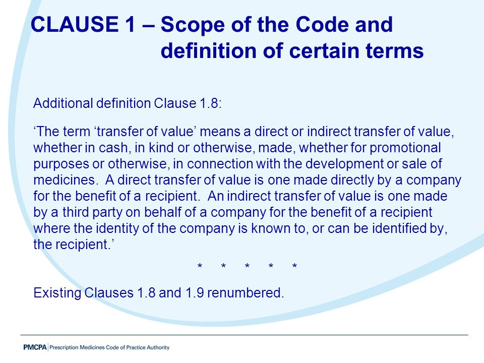 CLAUSE 1 – Scope of the Code and definition of certain terms