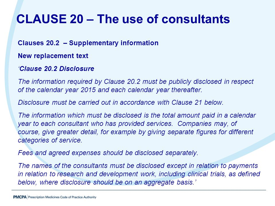 CLAUSE 20 – The use of consultants