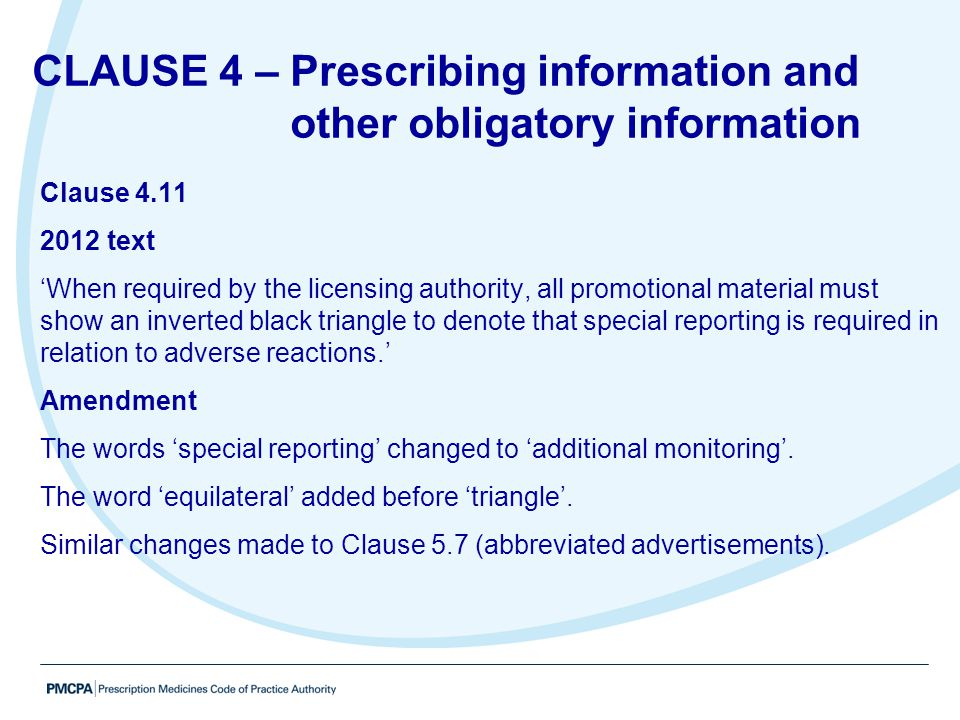 CLAUSE 4 – Prescribing information and other obligatory information
