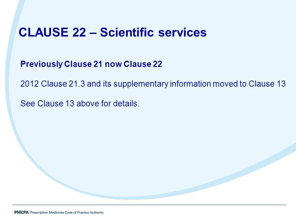 CLAUSE 22 – Scientific services