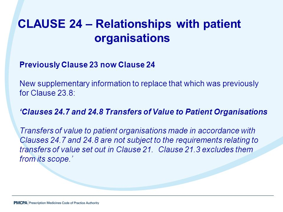 CLAUSE 24 – Relationships with patient organisations
