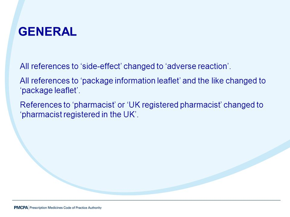 GENERAL All references to 'side-effect' changed to 'adverse reaction'.