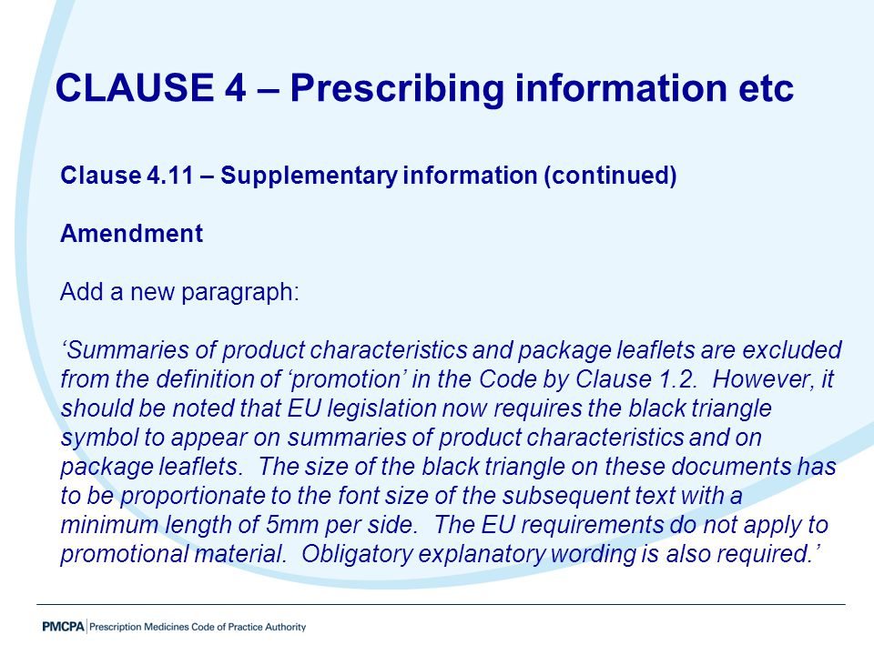 CLAUSE 4 – Prescribing information etc