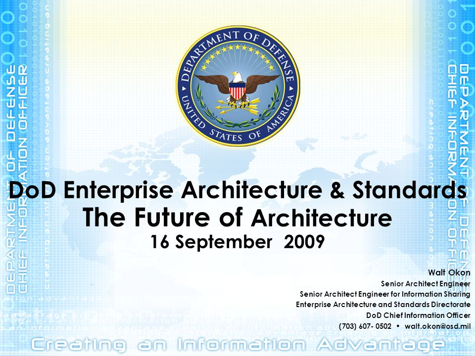 DoD Enterprise Architecture & Standards The Future of Architecture 16 September 2009