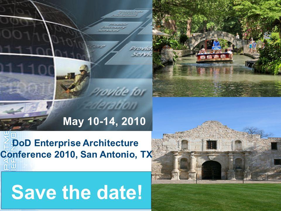 DoD Enterprise Architecture Conference 2010, San Antonio, TX