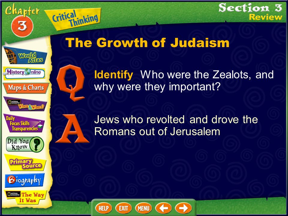 The Growth of Judaism Identify Who were the Zealots, and why were they important.