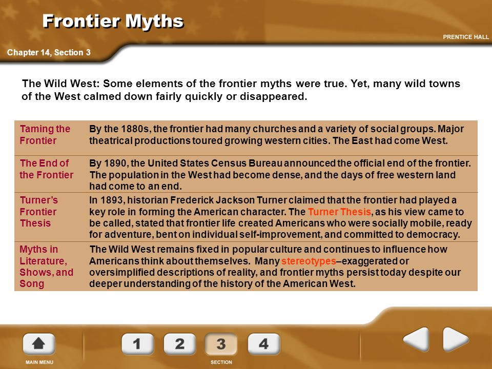 Frontier Myths Chapter 14, Section 3.