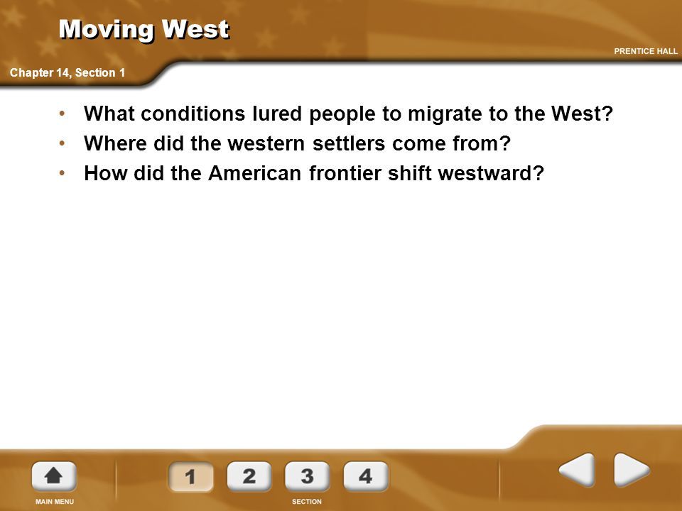 Moving West What conditions lured people to migrate to the West