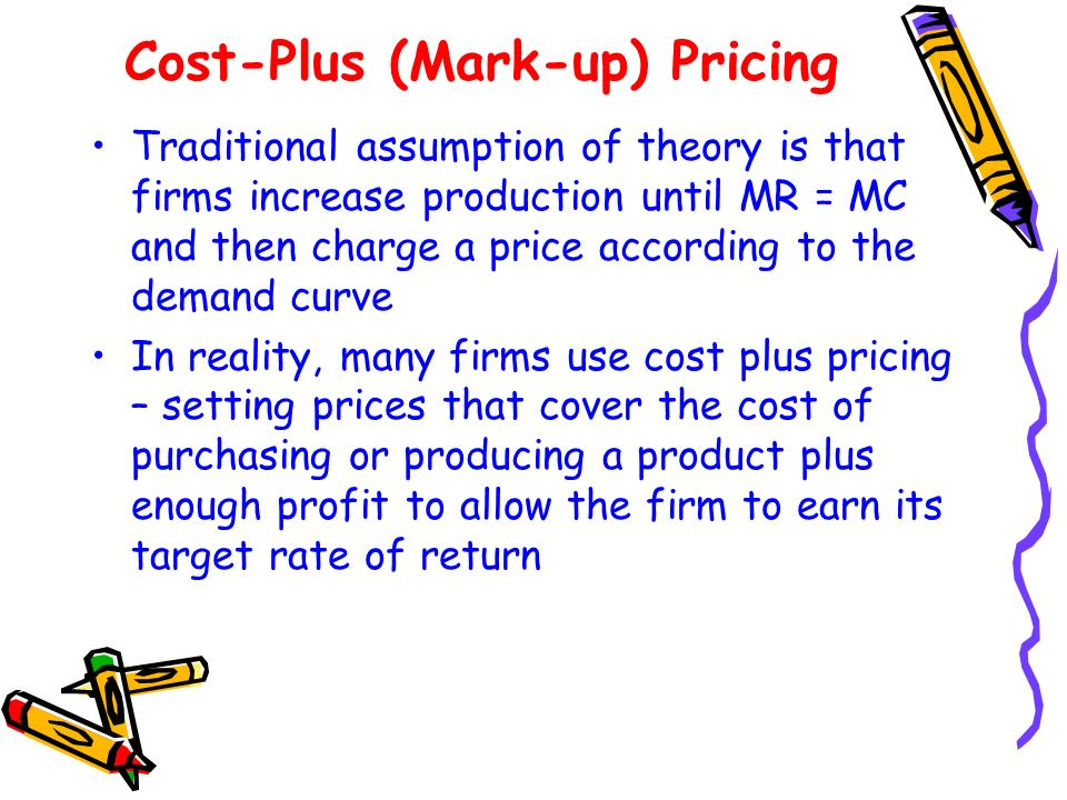 Cost-Plus (Mark-up) Pricing