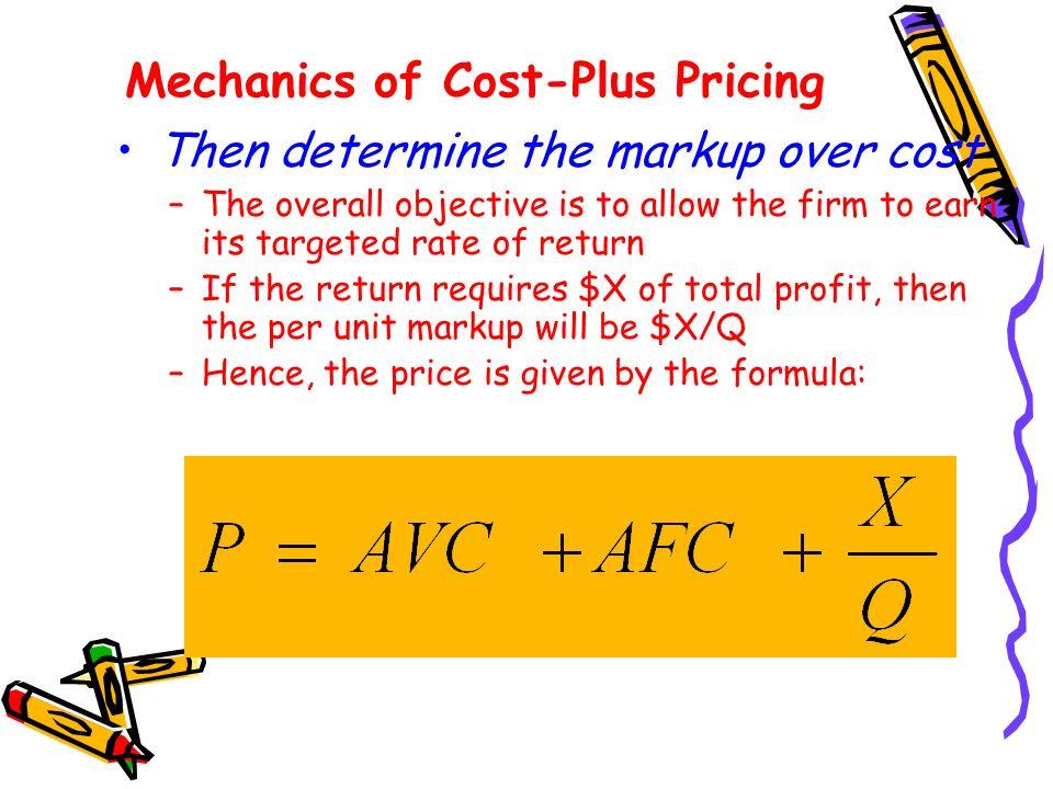 Mechanics of Cost-Plus Pricing