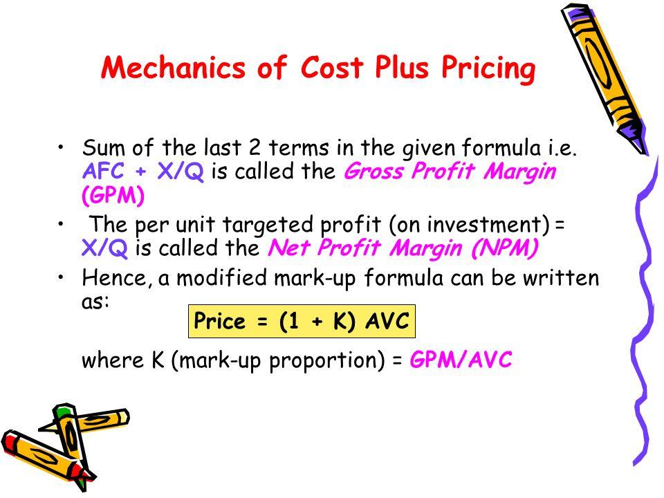 Mechanics of Cost Plus Pricing