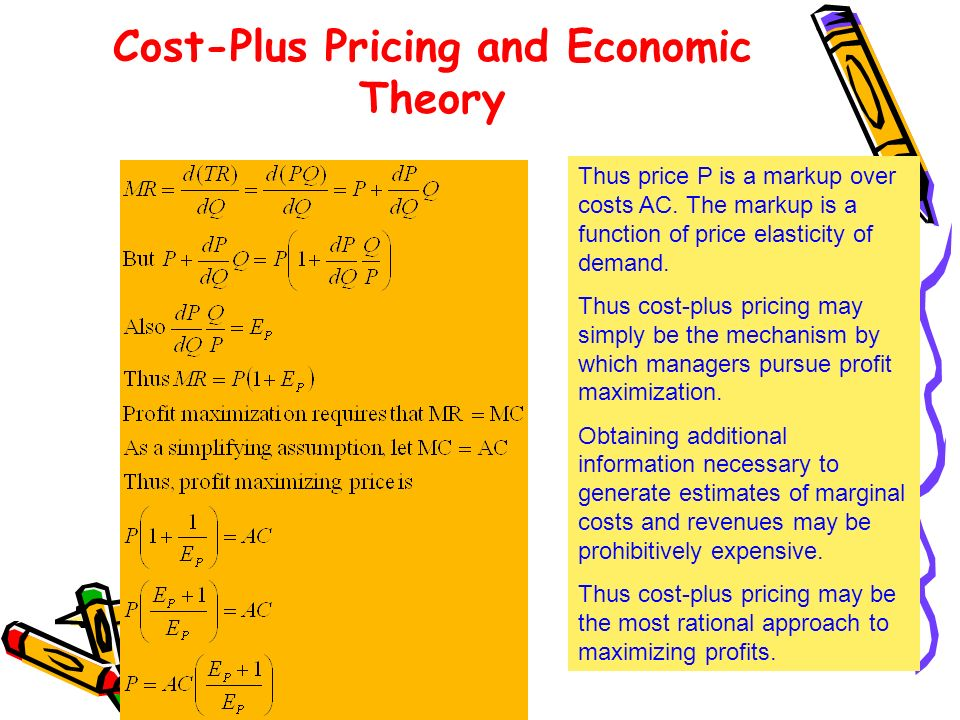 Cost-Plus Pricing and Economic Theory