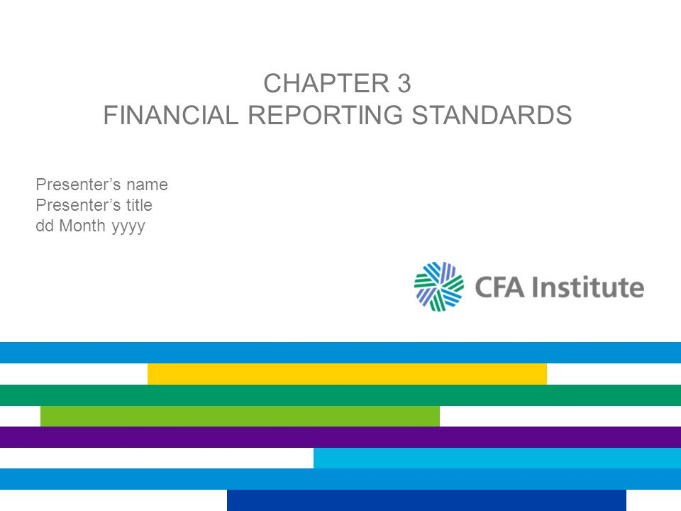 Chapter 3 Financial Reporting Standards
