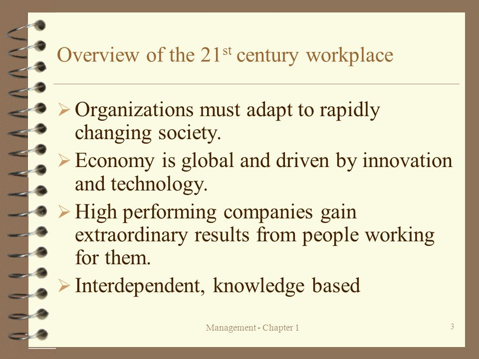 Overview of the 21st century workplace