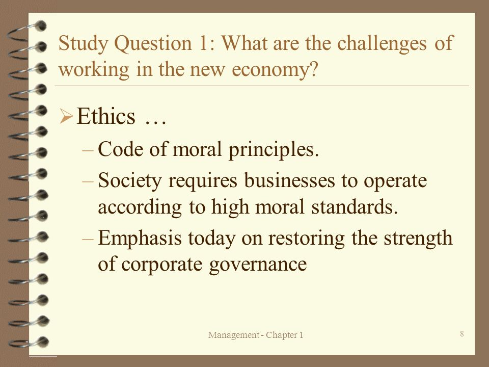 Study Question 1: What are the challenges of working in the new economy
