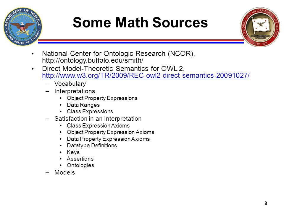 Some Math SourcesNational Center for Ontologic Research (NCOR), http://ontology.buffalo.edu/smith/