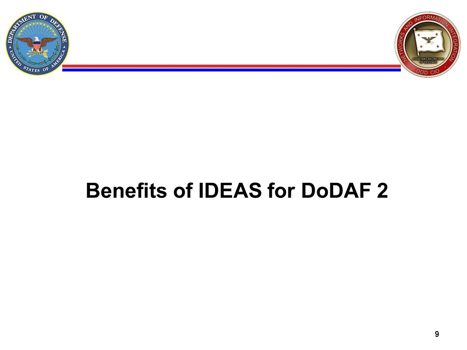 Benefits of IDEAS for DoDAF 2