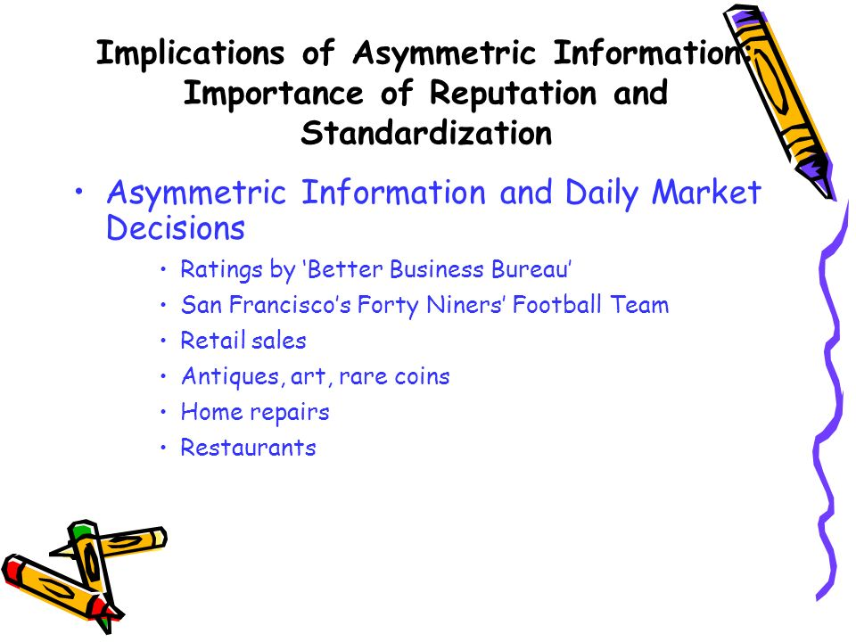 Asymmetric Information and Daily Market Decisions