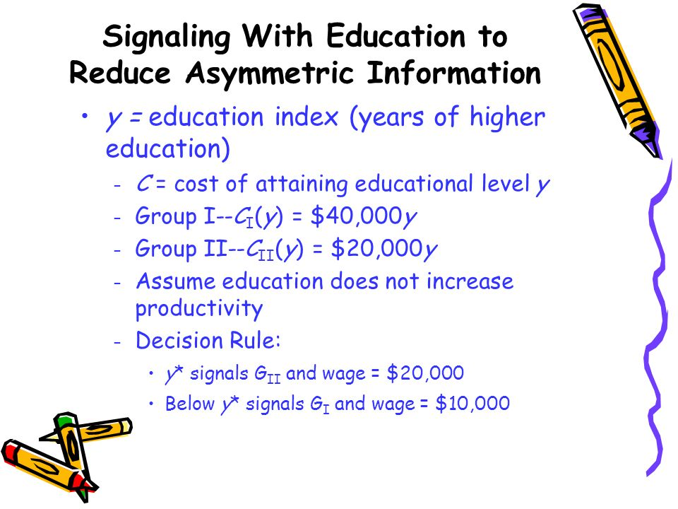 Signaling With Education to Reduce Asymmetric Information