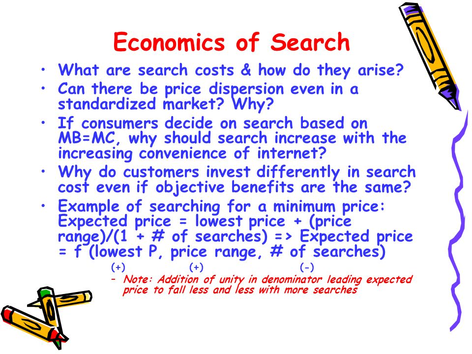 Economics of Search What are search costs & how do they arise