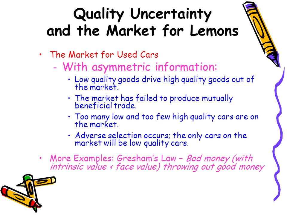 Quality Uncertainty and the Market for Lemons