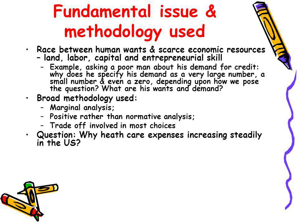 Fundamental issue & methodology used