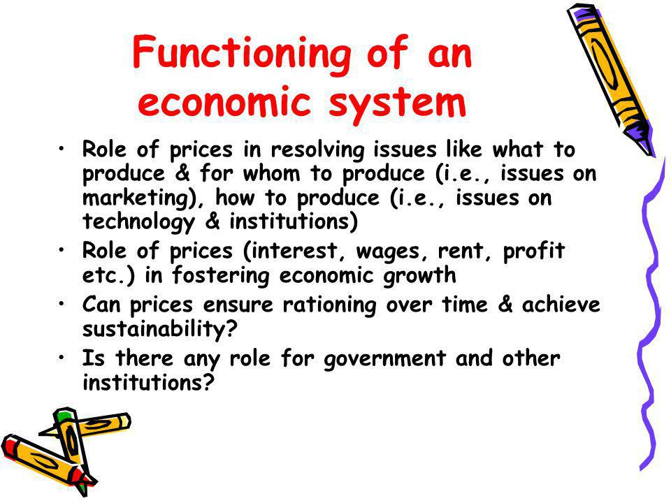 Functioning of an economic system