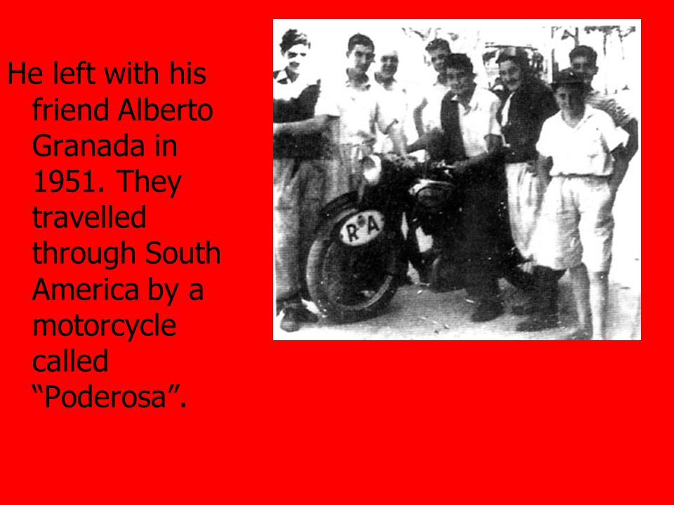He left with his friend Alberto Granada in 1951