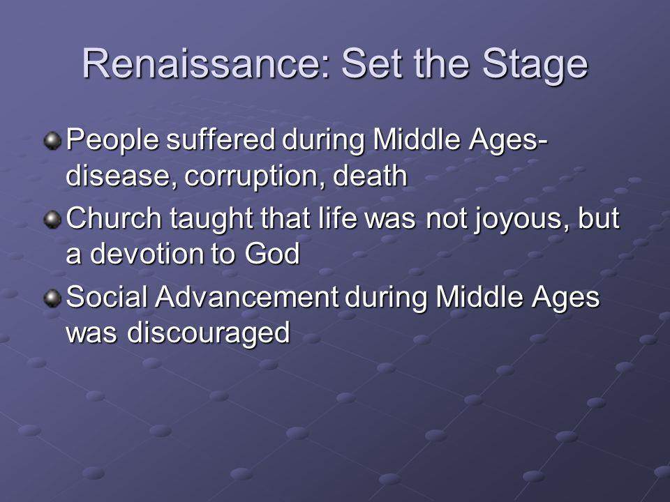 Renaissance: Set the Stage