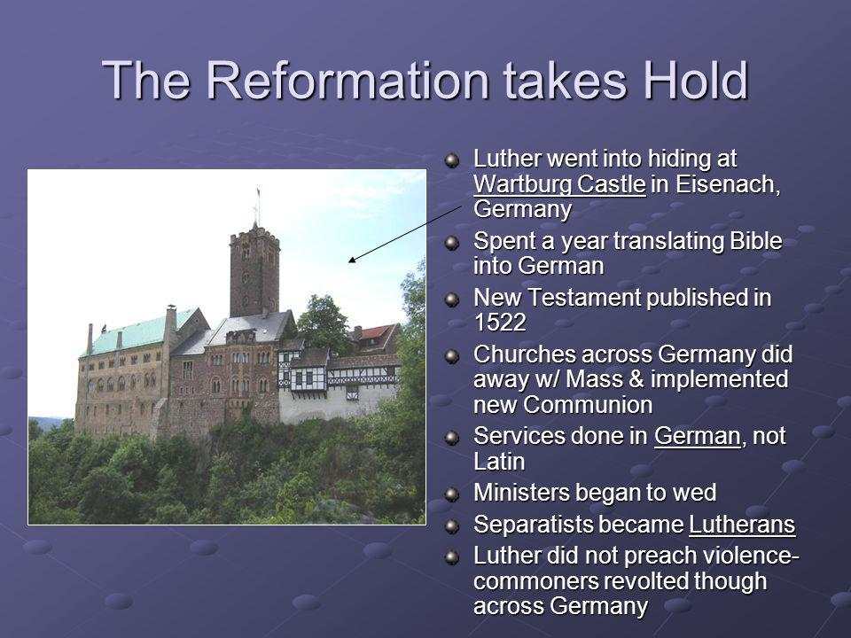 The Reformation takes Hold