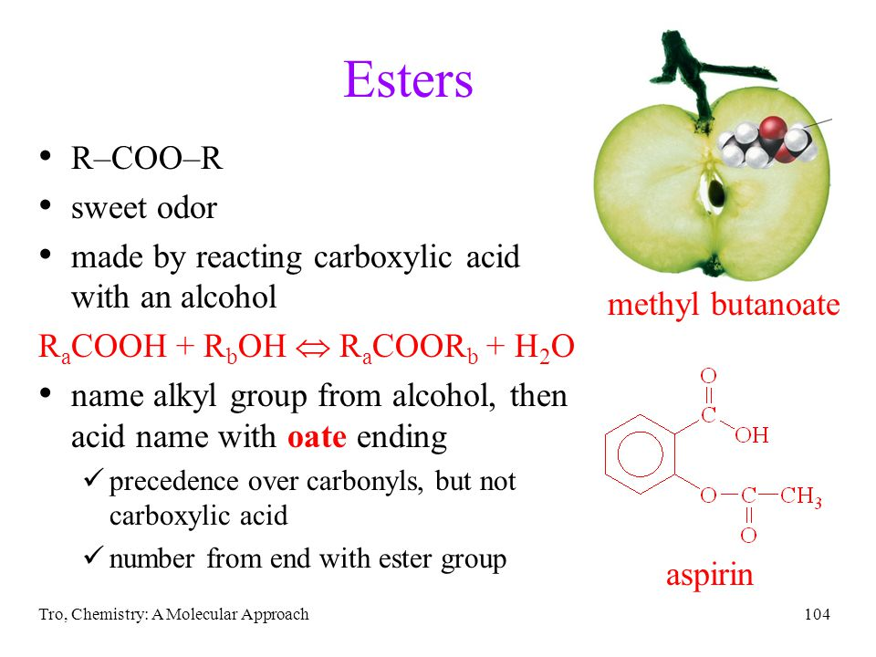 Esters R–COO–R sweet odor