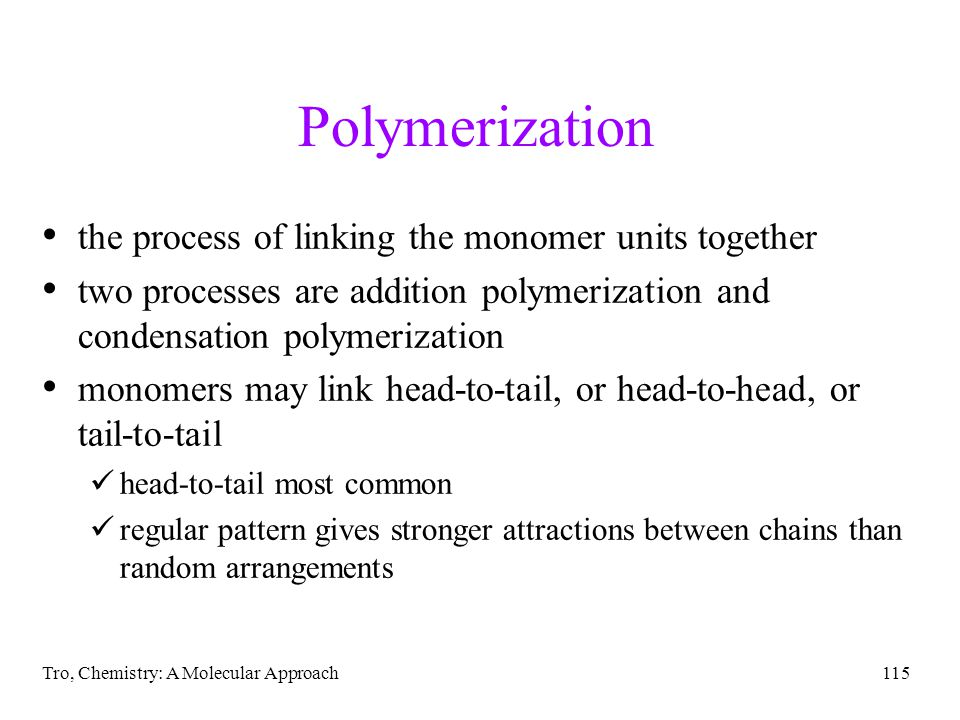 Polymerization the process of linking the monomer units together