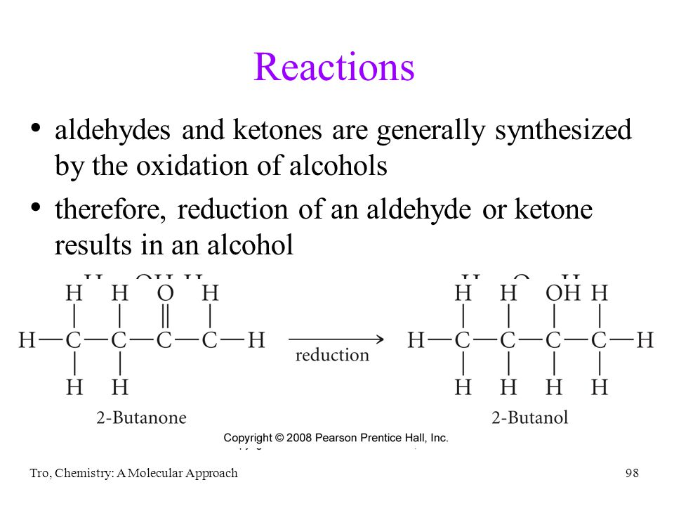 Reactions aldehydes and ketones are generally synthesized by the oxidation of alcohols.