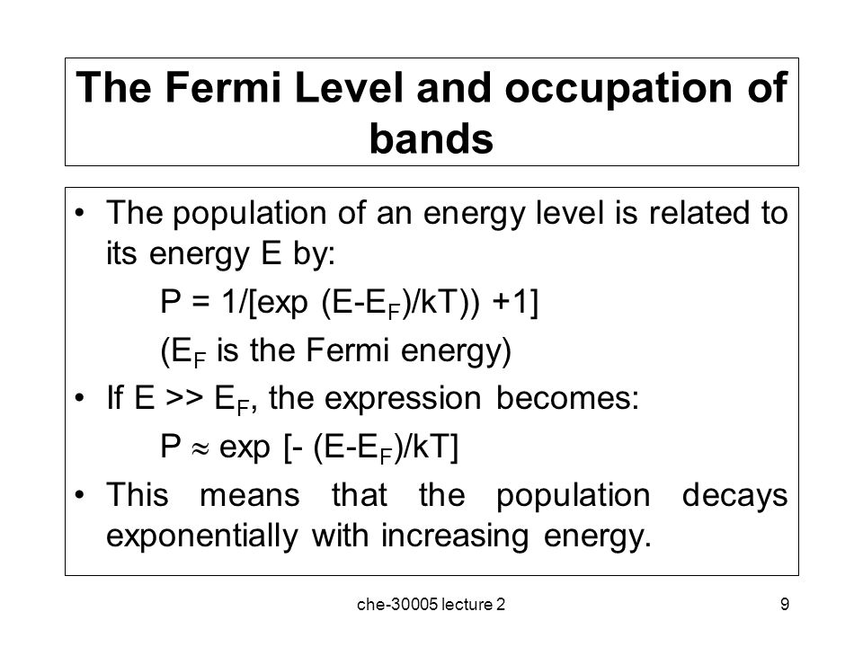 The Fermi Level and occupation of bands