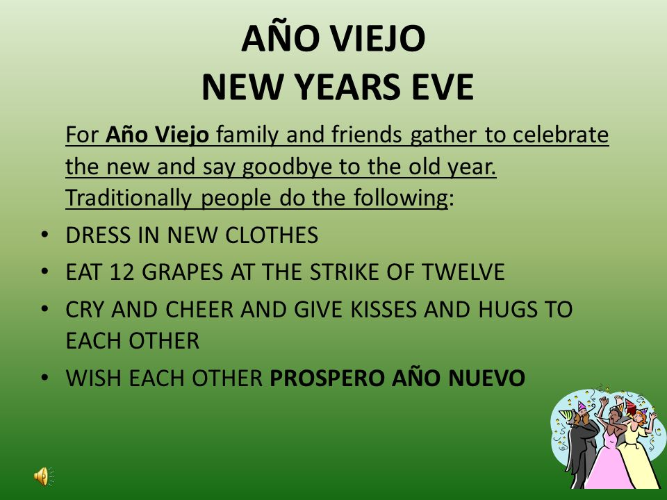 AÑO VIEJO NEW YEARS EVE