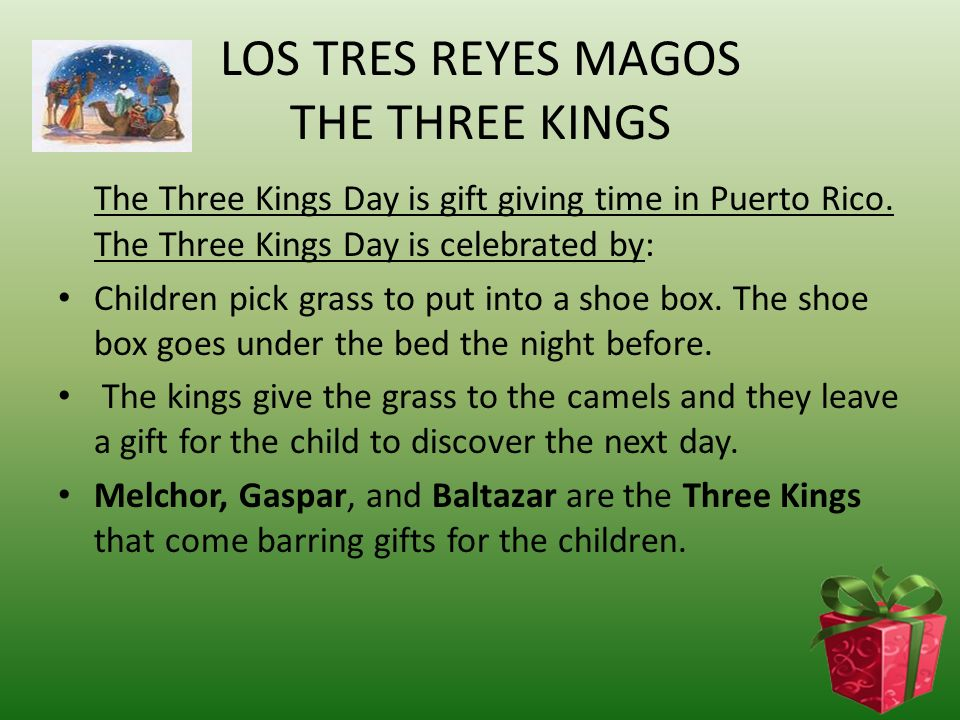 LOS TRES REYES MAGOS THE THREE KINGS