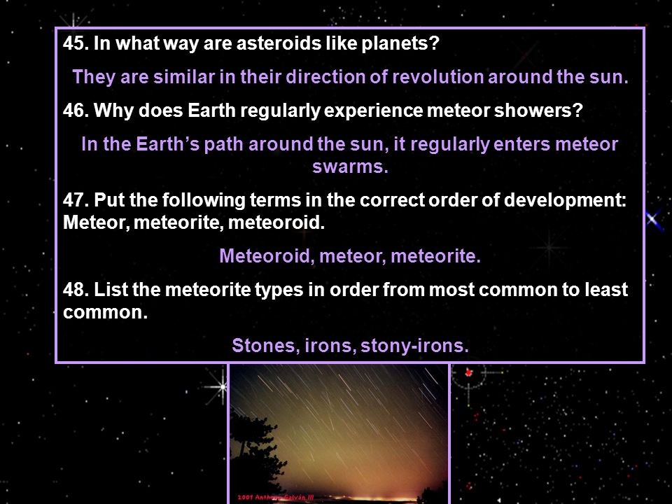 45. In what way are asteroids like planets