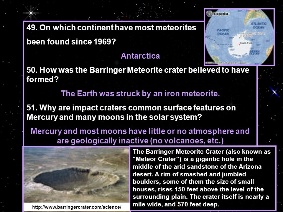 The Earth was struck by an iron meteorite.
