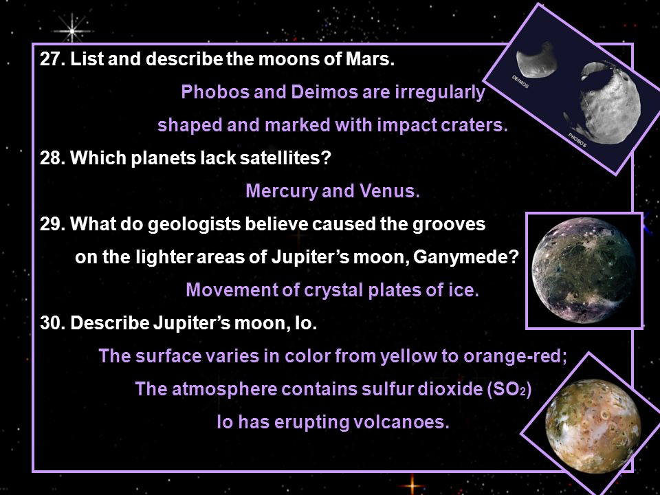 27. List and describe the moons of Mars.