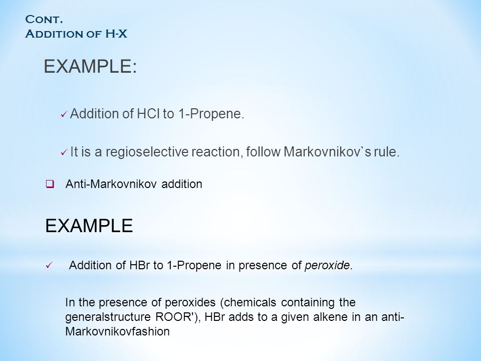 EXAMPLE: EXAMPLE Addition of HCl to 1-Propene.