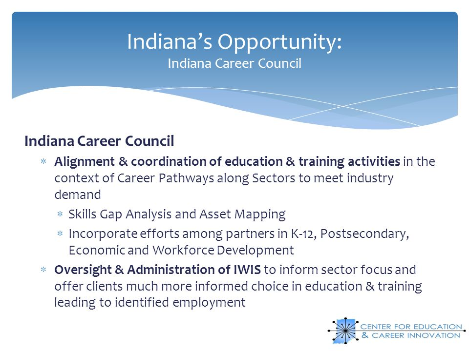 Indiana's Opportunity: Indiana Career Council