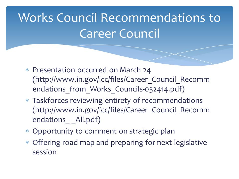 Works Council Recommendations to Career Council