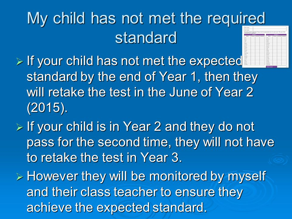 My child has not met the required standard