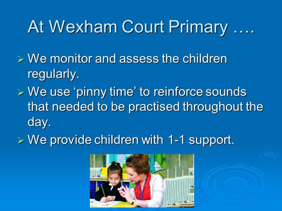 At Wexham Court Primary ….