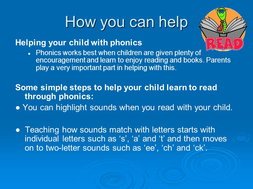 How you can help Helping your child with phonics