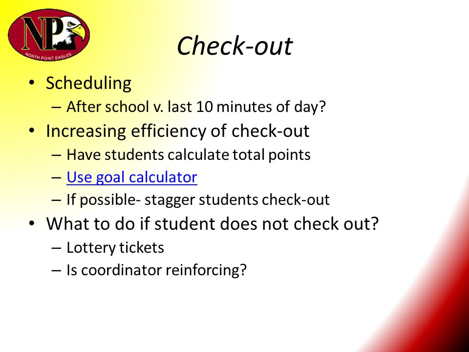 Check-out Scheduling Increasing efficiency of check-out