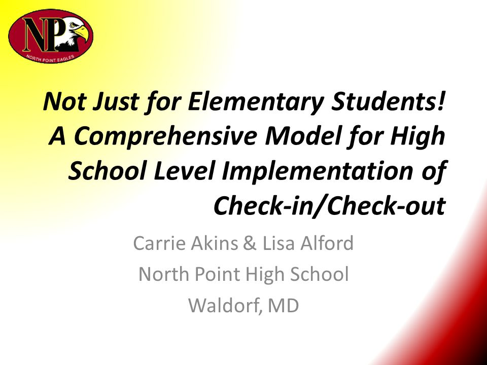 Carrie Akins & Lisa Alford North Point High School Waldorf, MD
