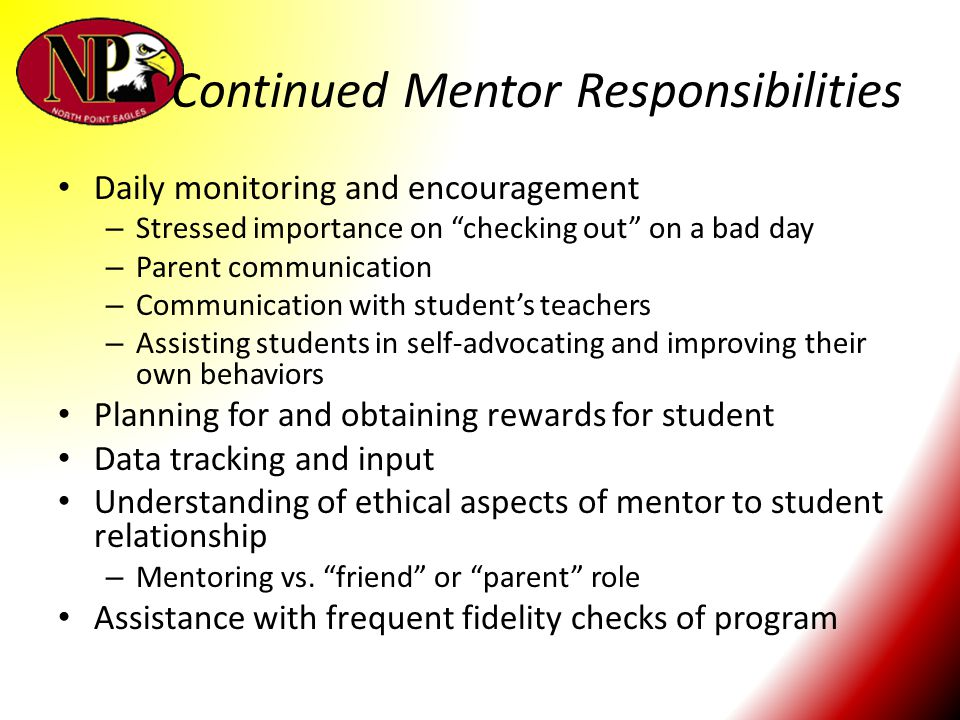 Continued Mentor Responsibilities